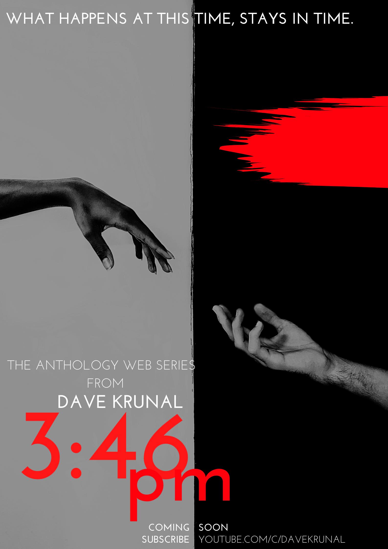 3:46 PM Web Series by Dave Krunal